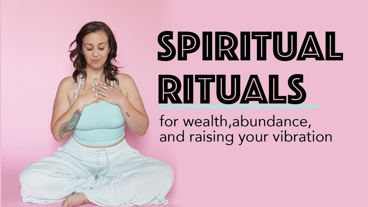 2rddqz5tqkwpy23opsyt spiritual rituals for wealth abundance and raising your vibe
