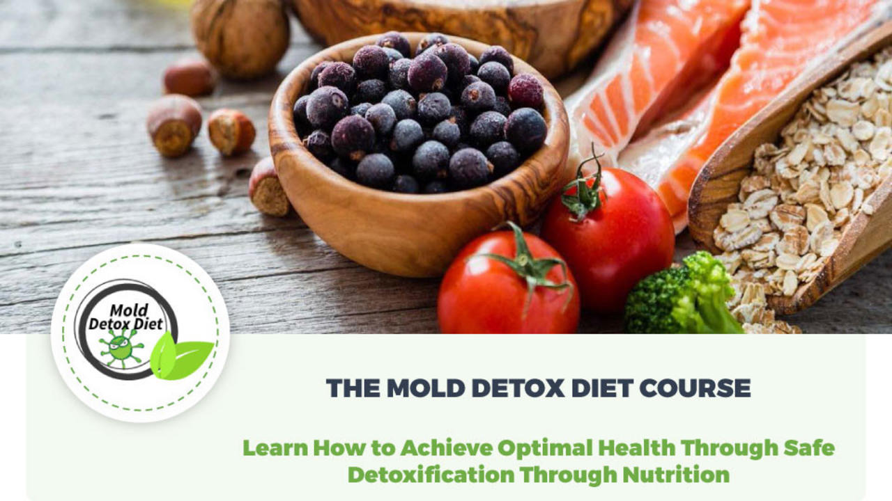 Luht3yv4sk7crqlkpgyy the mold detox diet course