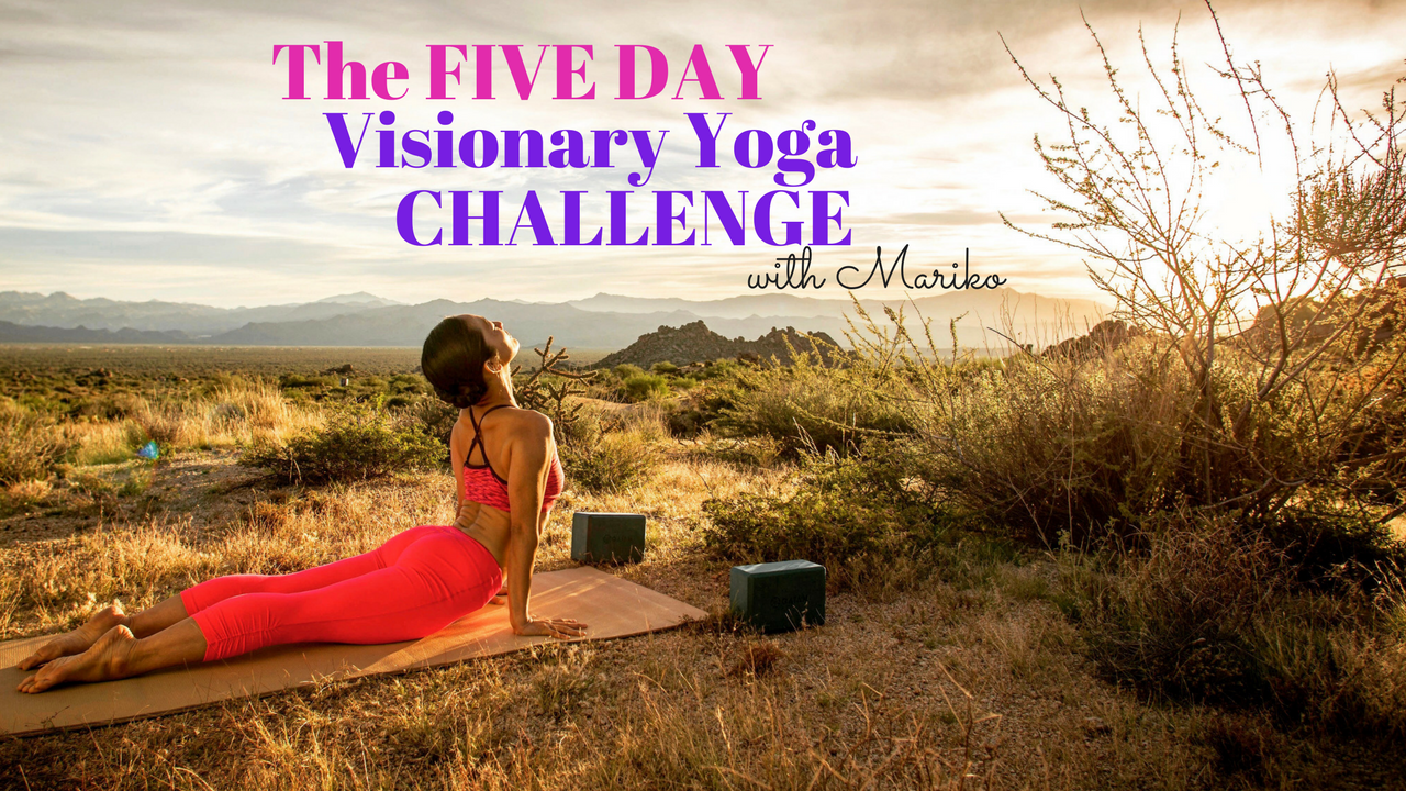 Hzgl1kkrd66wd4hszkme five day visionary yoga challenge