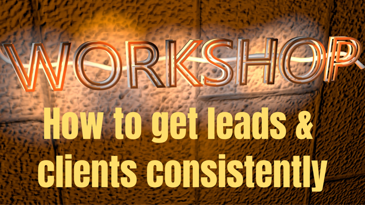 Av1jq9keriymuozn3z8n how to get leads and clients consistnetly