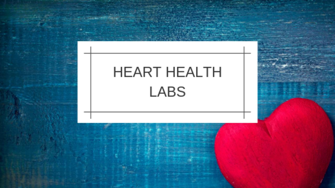 Glenfvwetp2ynkevaxfn heart health labs