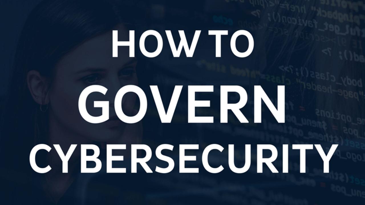 8rj4qbqquq5e1dnwysag how to govern cybersecurity