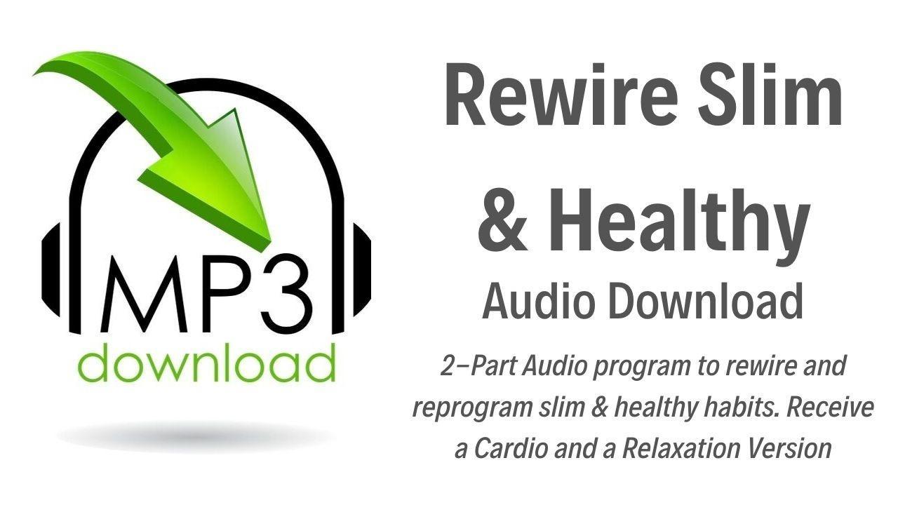 Tpwmkujsmmitg1opqjwm audio download rewire slim and healthy