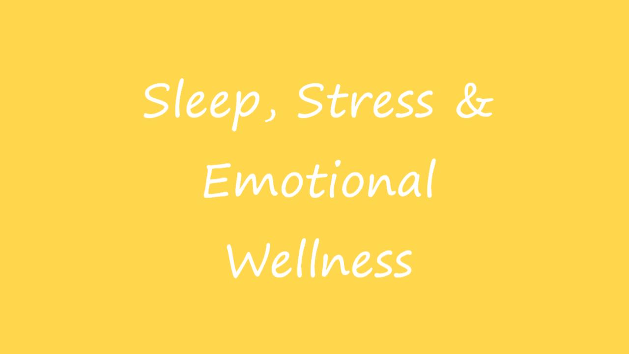 Ea8djrfcrb6arm6uub66 sleep stress emotional wellness