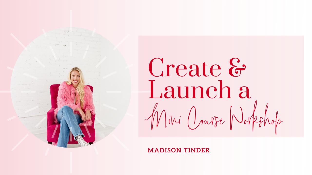 Wweteekremgotbepv1hw how to create launch a mini course masterclass