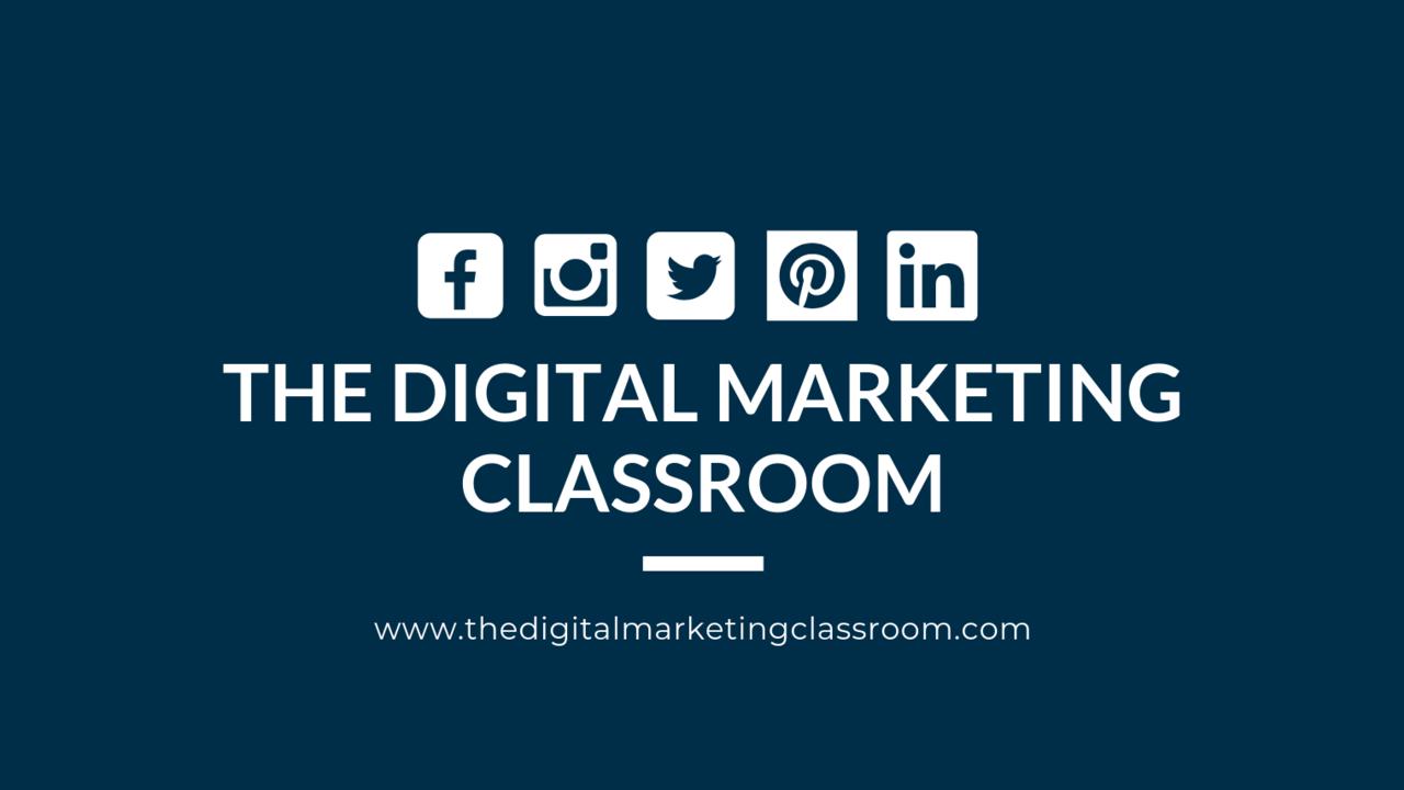 Kpm3eaf5r2q6fowsgty2 the digital marketing classroom