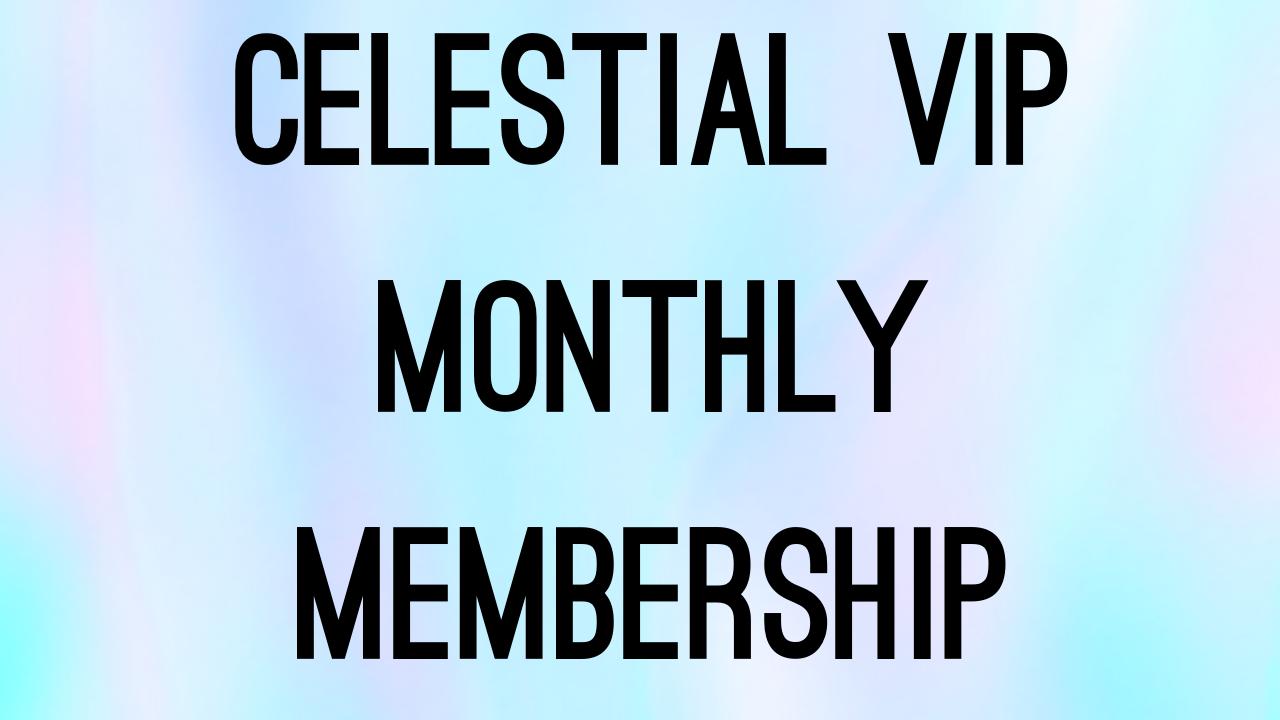 Hjjyzt0ytzc4nb8y5g6l copy of celestial vip mo membership