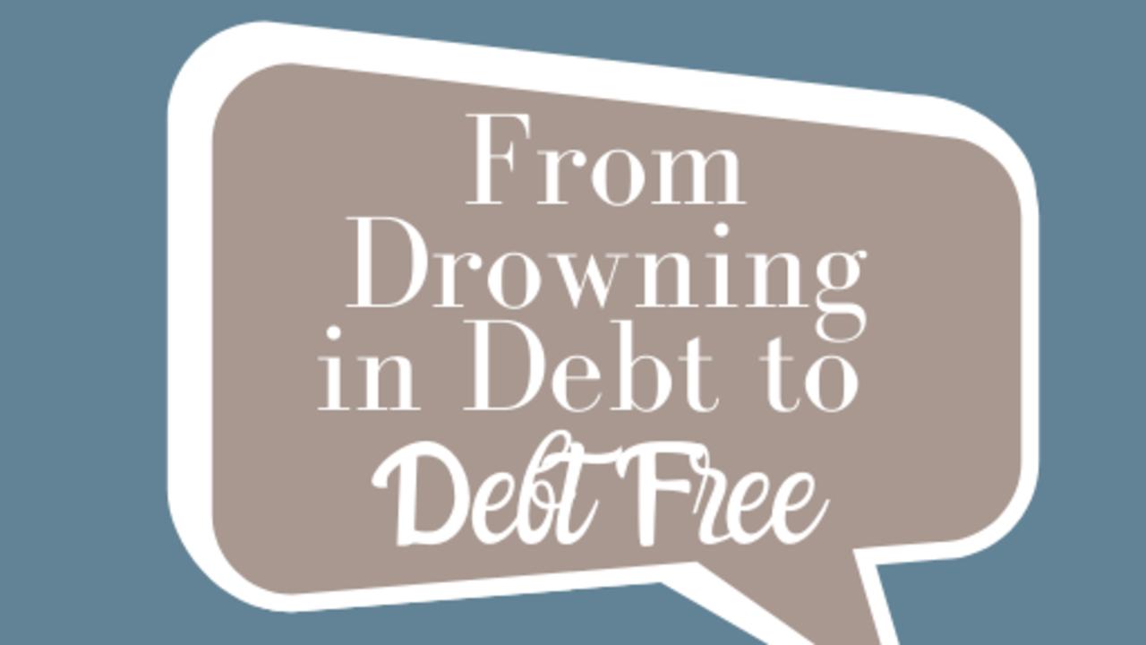 Zwzieechqwghbqz6w6rl from drowning in debt to debt free