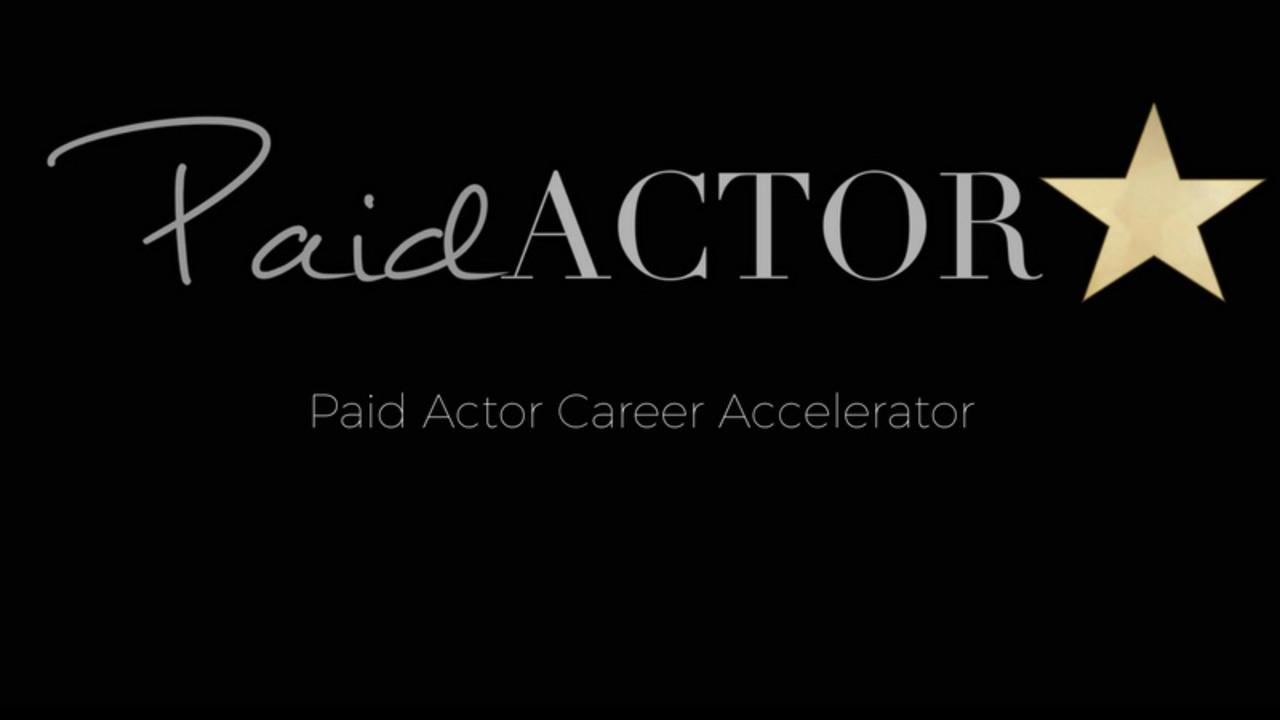 Kby3b00vt7ovaemsbpit paid actor career accelerator 3