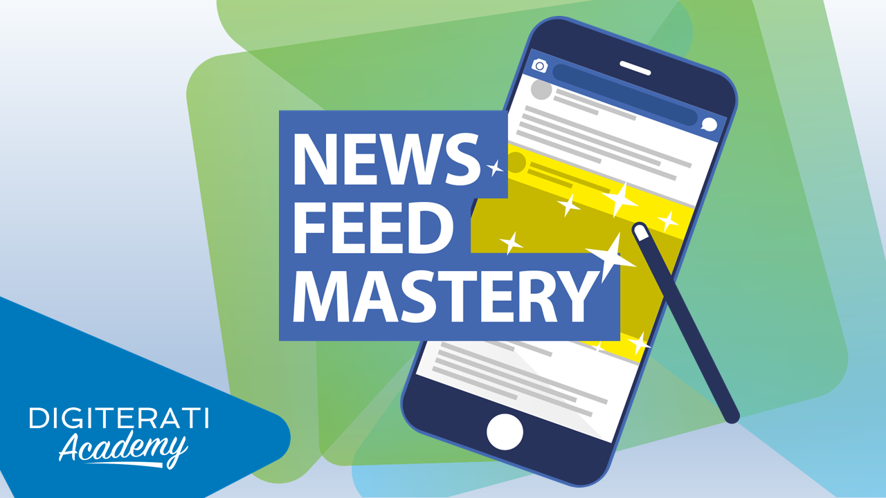 Facebook News Feed Mastery