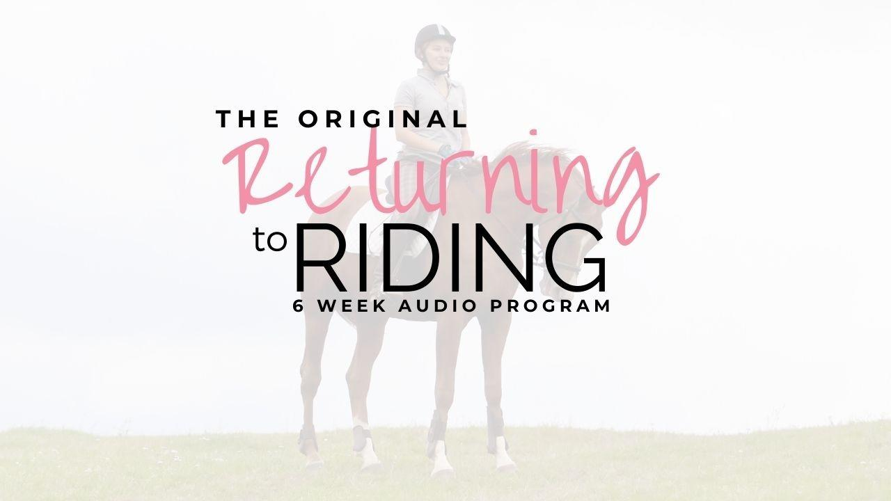 Zcg8dslpr7od6rhywpox the original returning to riding 6 week audio program