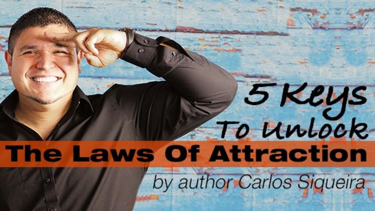 7qcxgfeaqdayye184ye8 32177d2fadf3e00983a16f3933c3bc4c 5 keys to unlock the laws of attraction carlos siqueira