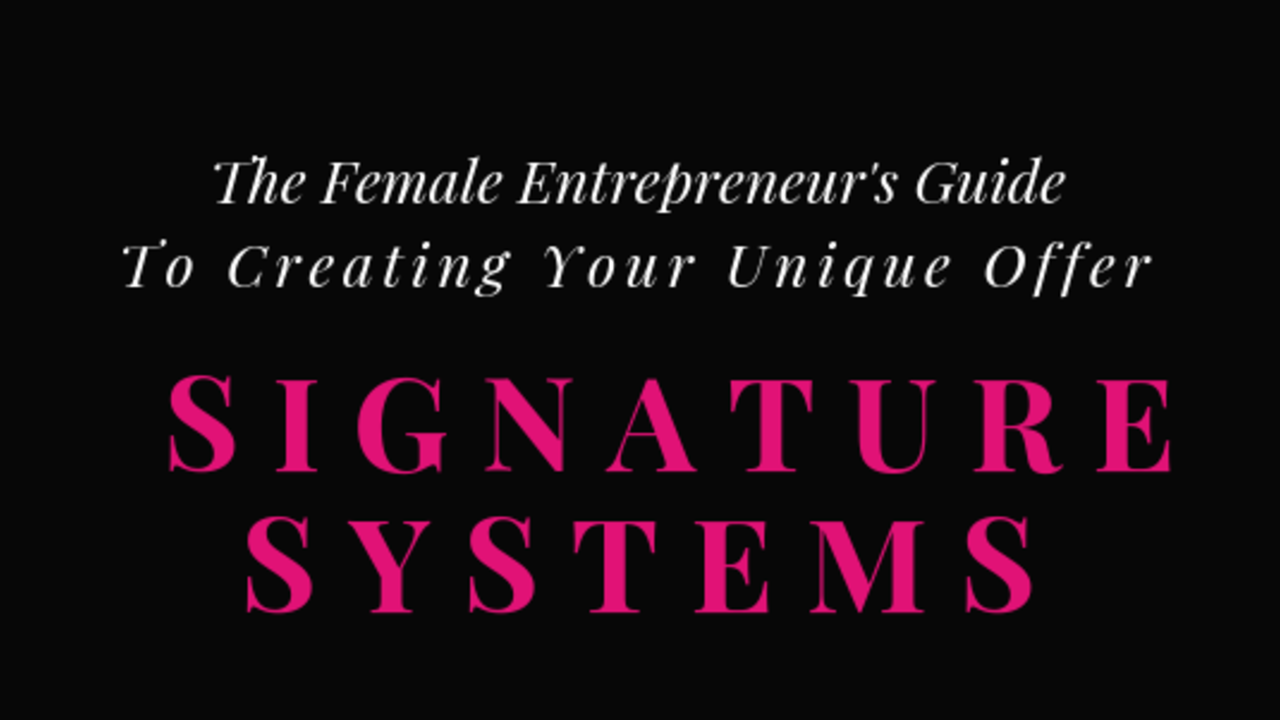 Ij2nwzlytaw6acvikkxy the female entrepreneur guide to signature systems talia davis pr