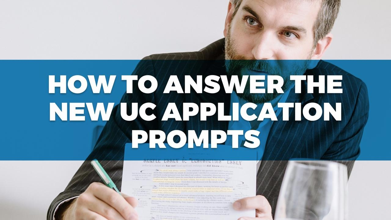 How To Answer The New UC Application Prompts A 3 Day Online Course For Students Parents Counselors Sept 2016