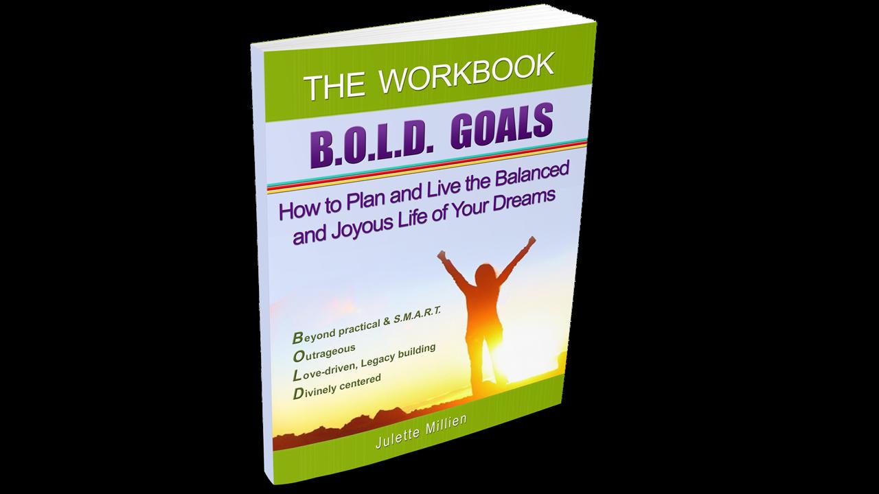 Workbooks workbook live : B.O.L.D. GOALS - The Workbook
