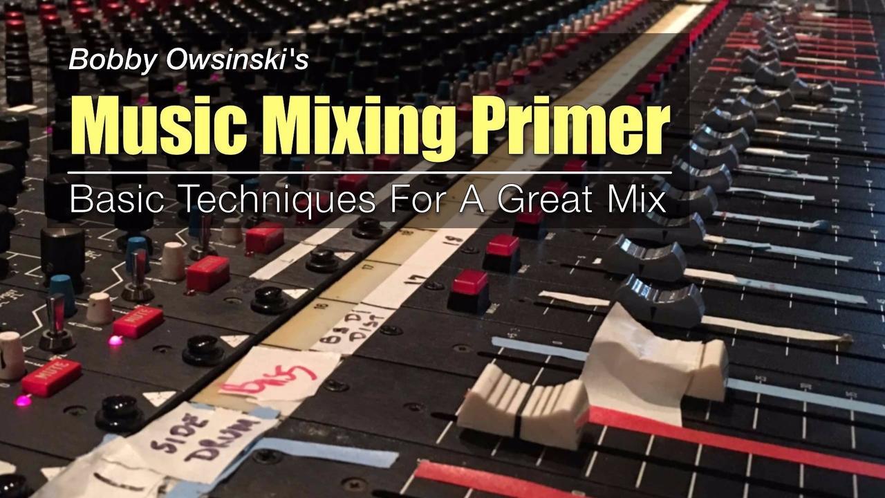 Music Mixing Primer
