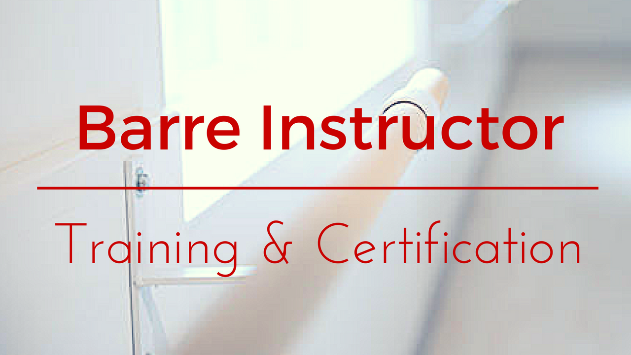 Barre Fitness Instructor Training Course