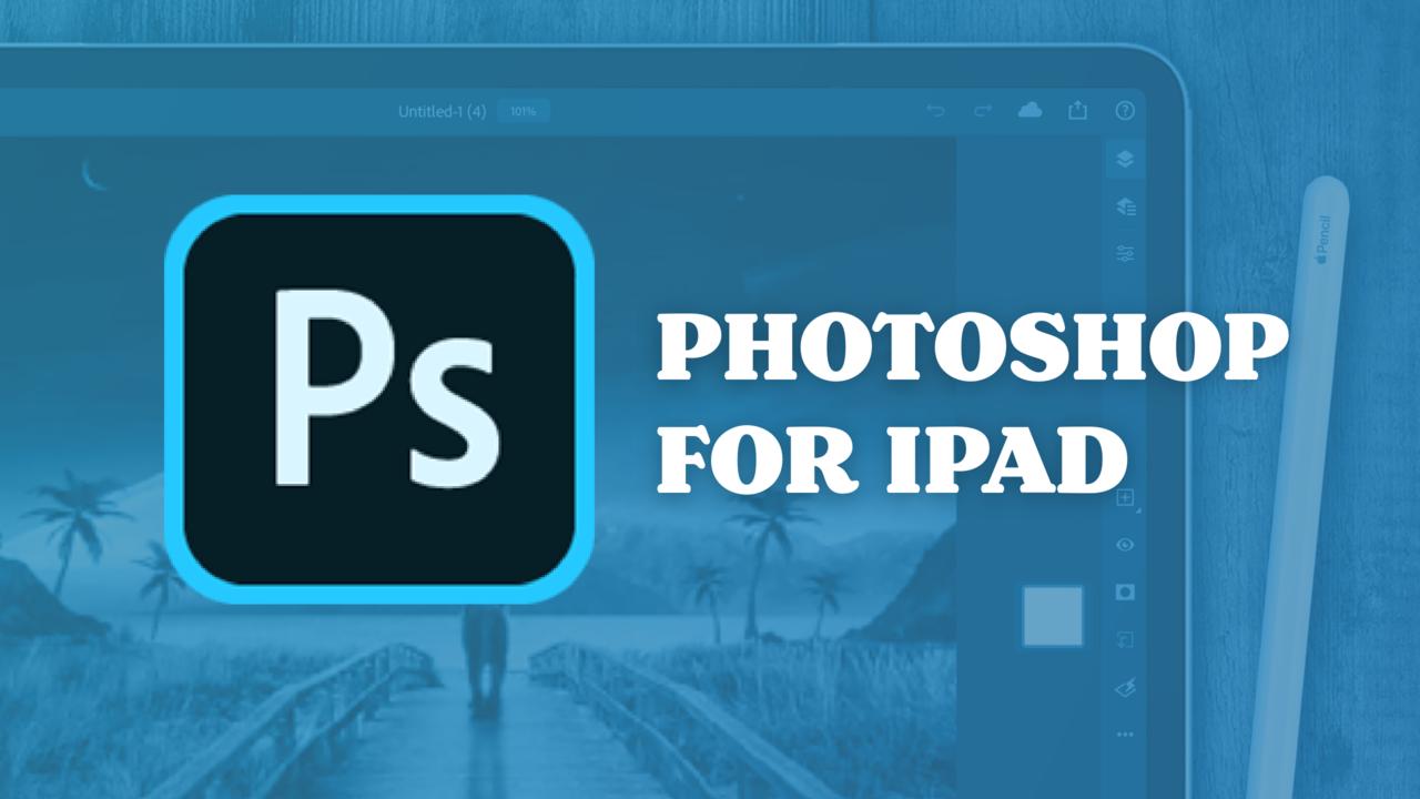Hzxfpdtnqukybkwclsog learn photoshop for ipad2x