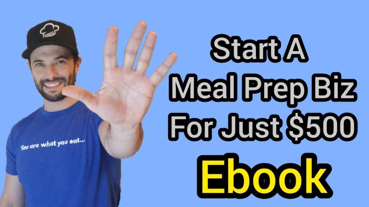 Lxgbhfmxrrwhweko8xm3 how to start a meal prep business