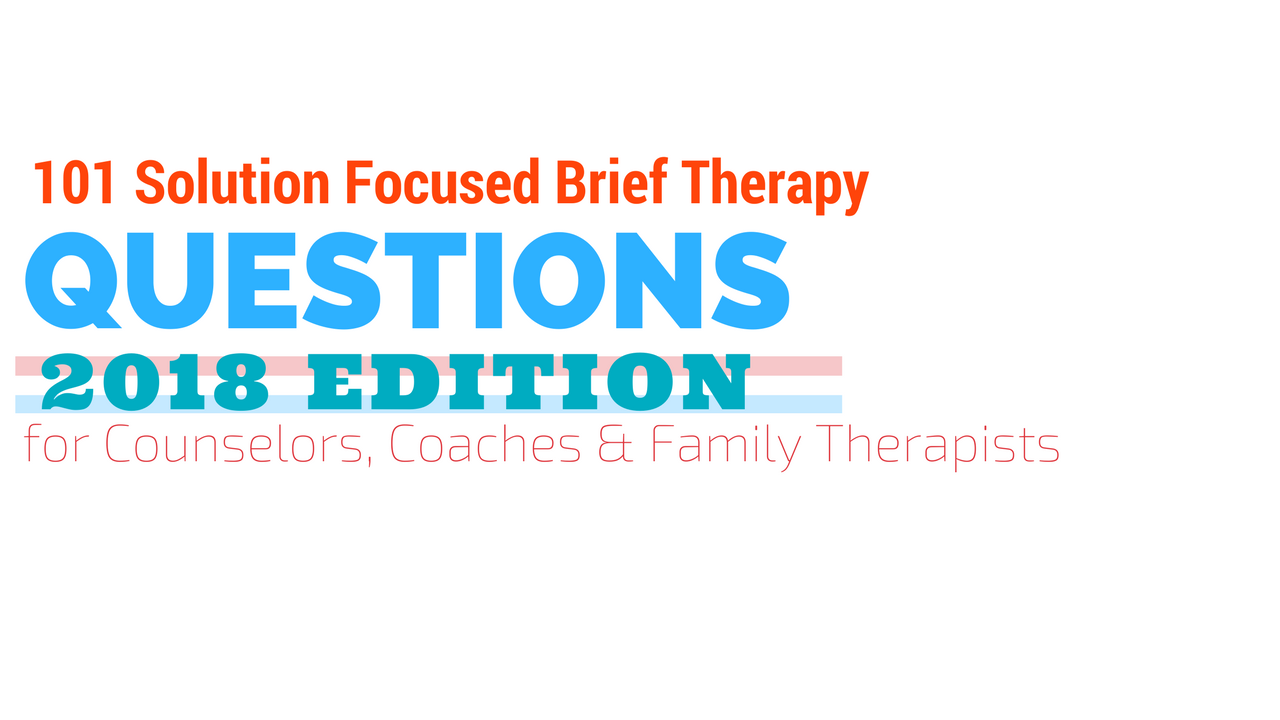 Ouwz68rtzkvkfkwjwngy copy of 101 solution focused brief therapy for counselors coaches family therapists.6