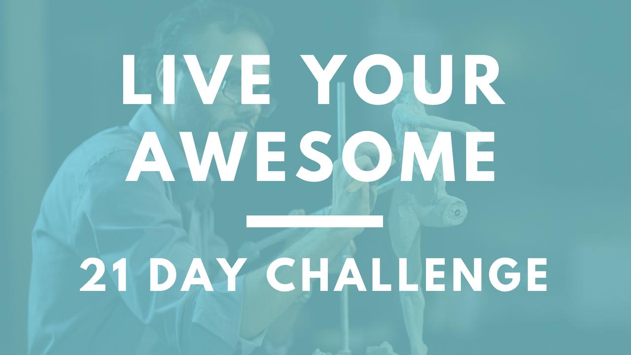 Ufzpv4ixtke01pdlu7aj live your awesome 21 day challenge