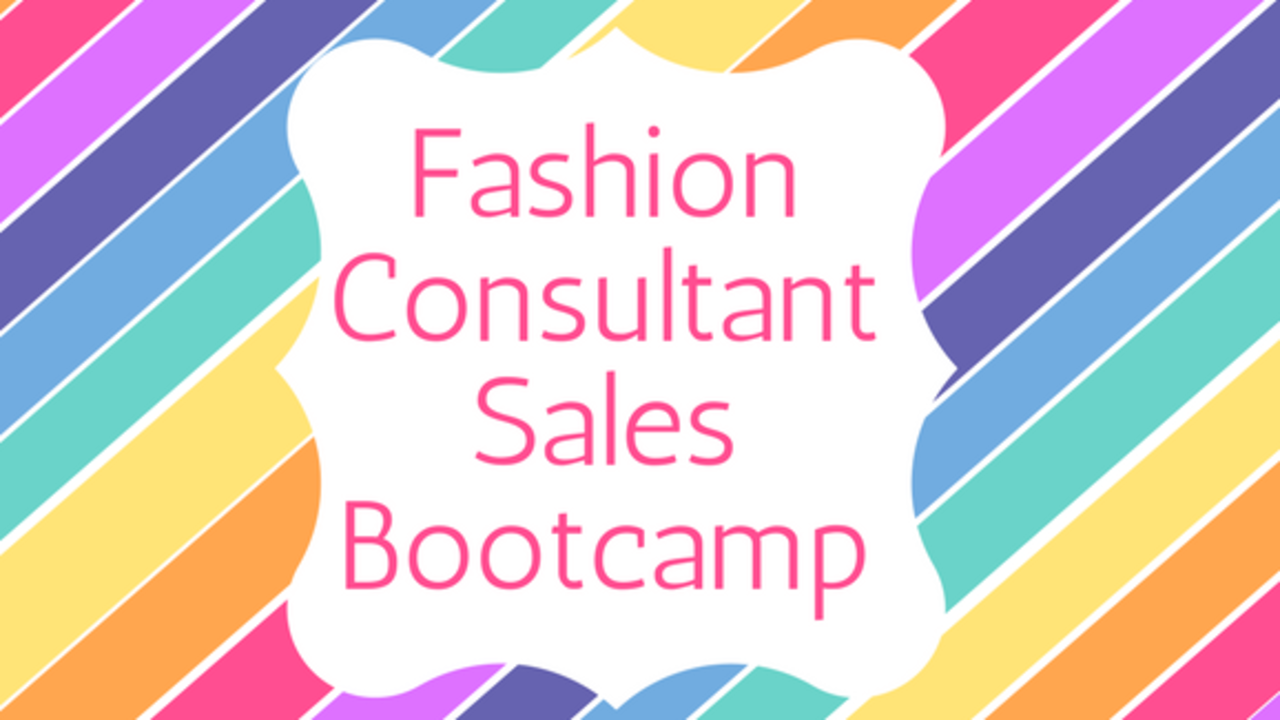 Ehniat5msoi7ommjsz1q fashion consultant sales bootcamp