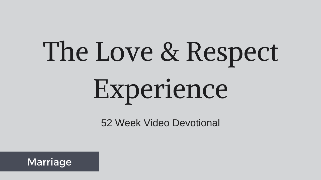 Brzt0aiqsytiim6t2etz love and respect experience 52 weeks 3