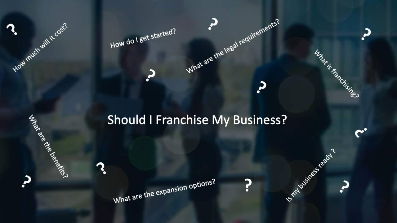 Xdk5jttotboseh934njt should i franchise my business header