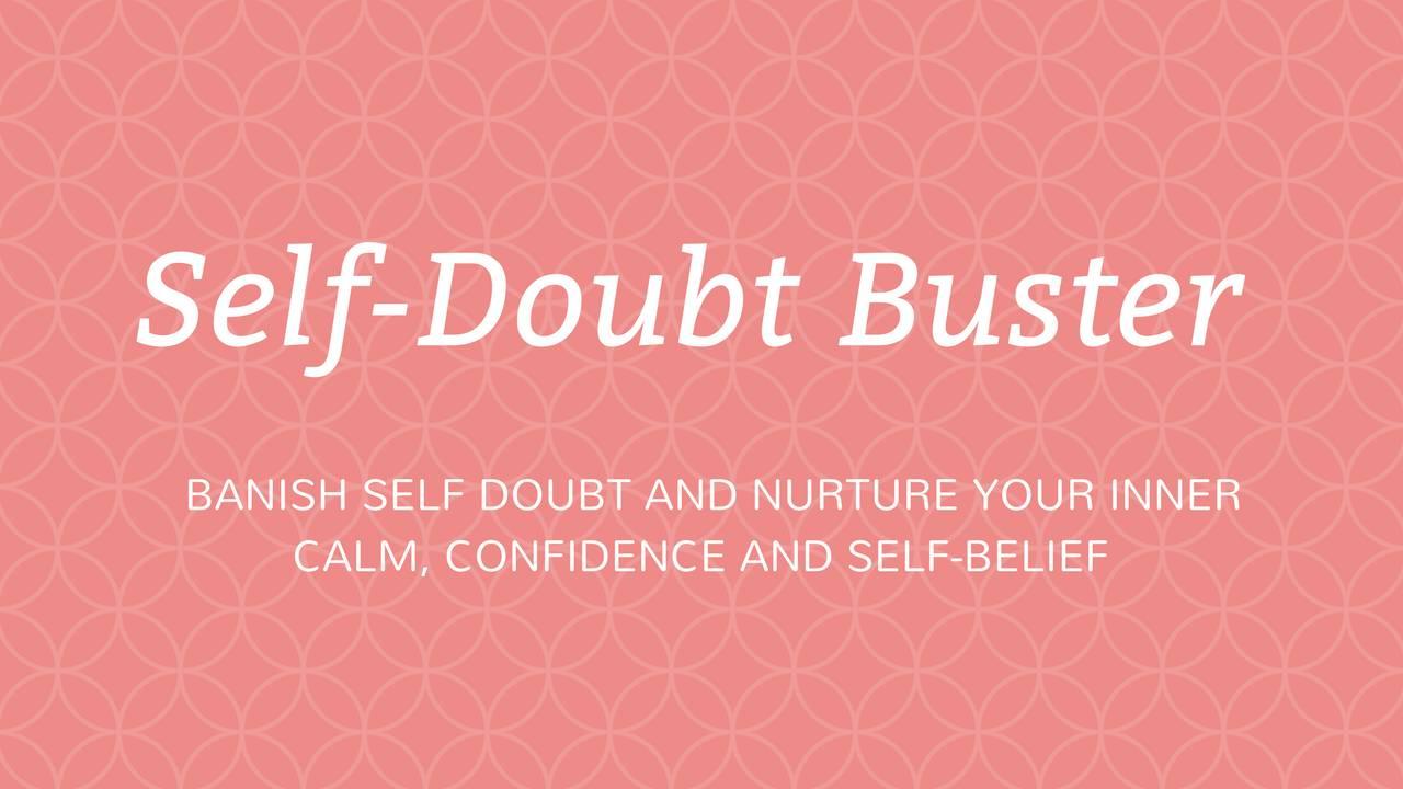 Jdptiavsmgr6m2xejbqv self doubt buster