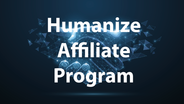 Hnatadf5qbwianj693la humanize affiliate program