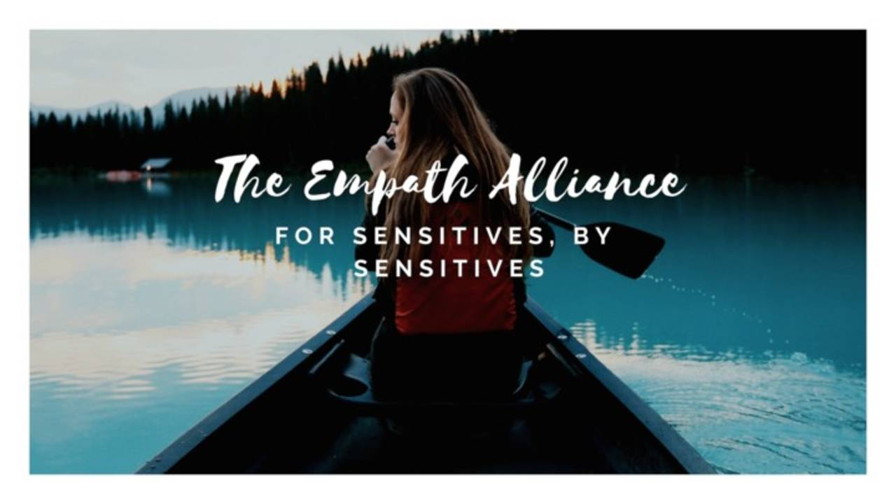 Empath Alliance, Highly Sensitive People, Empath, Intuition, Healing