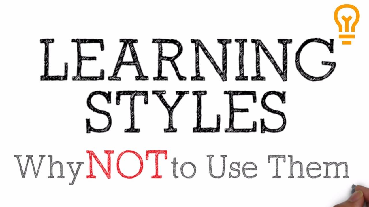 The Myth Of Learning Styles >> Learning Styles The Commonly Believed Neuro Myth