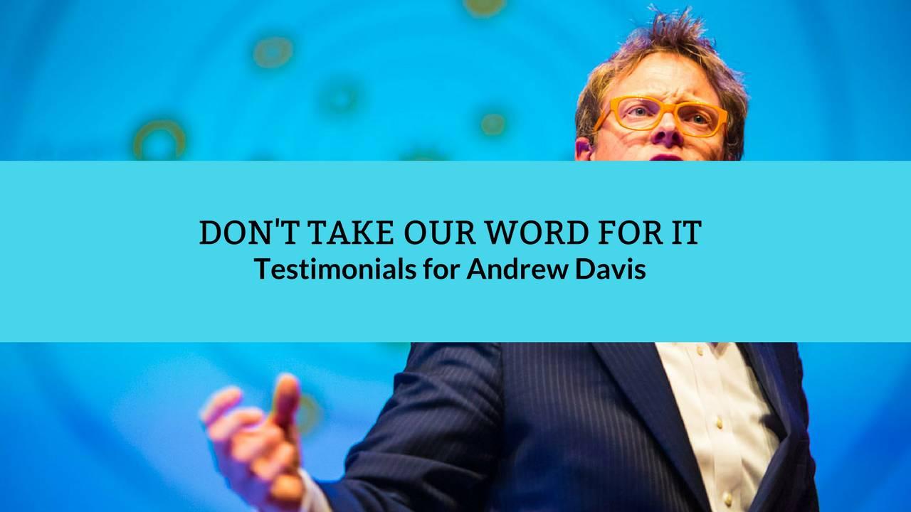 Testimonials for keynote speaker andrew davis thecheapjerseys Images
