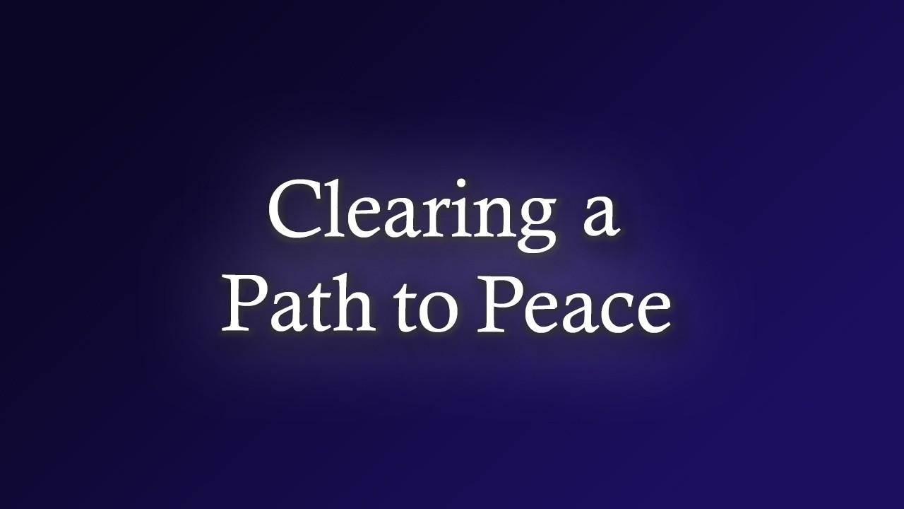 Wzovl9dsrfqsrkargghj 9qxmdyhxrjc9okq1laqa clearing a path to peace