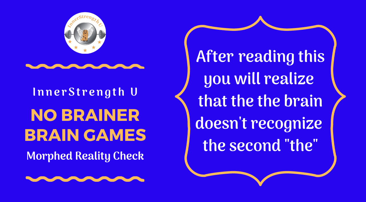 No Brainer Brain Games: Learn To Bend Your Reality Every Monday at