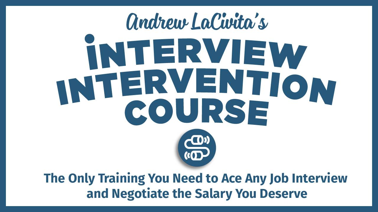 Interview Intervention Course by Andrew LaCivita