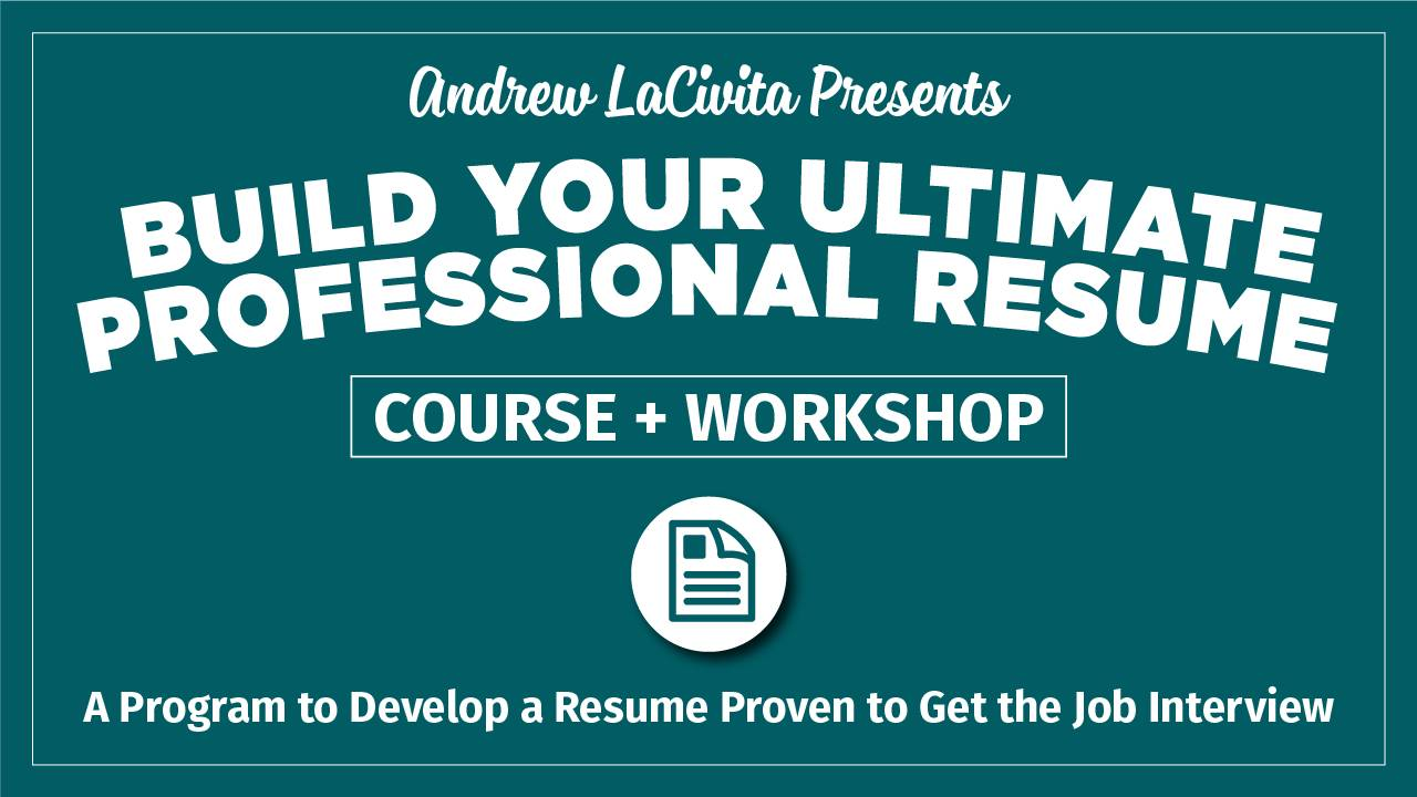 Build Your Ultimate Professional Resume Workshop