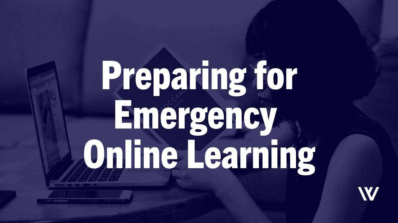 Preparing for Emergency Online Learning