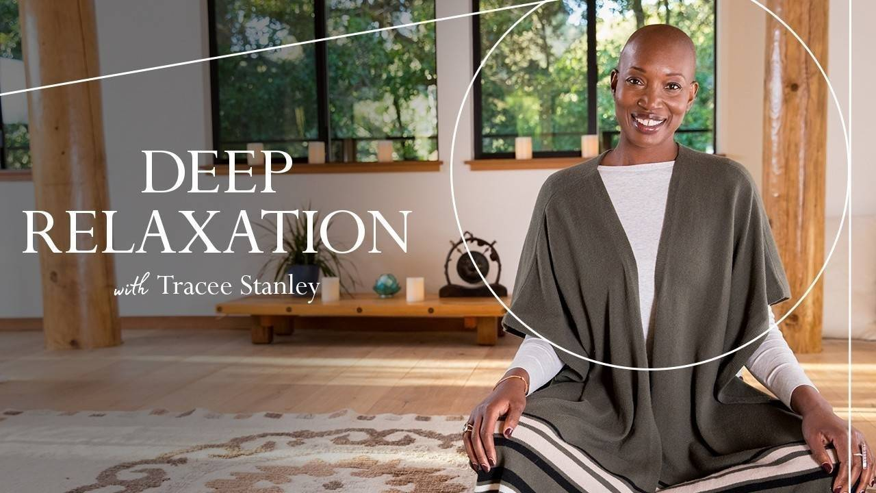 Deep Relaxation with Tracee Stanley (Free from June 8-12)