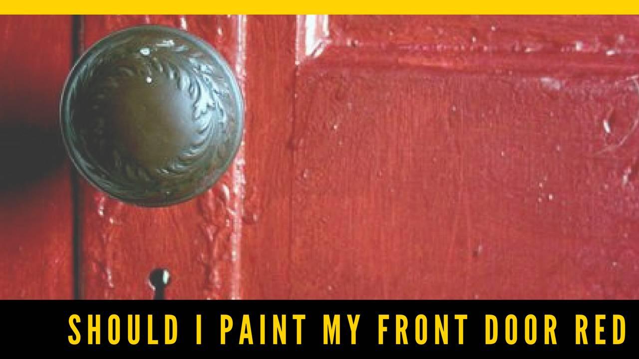 Should I paint my front door red?