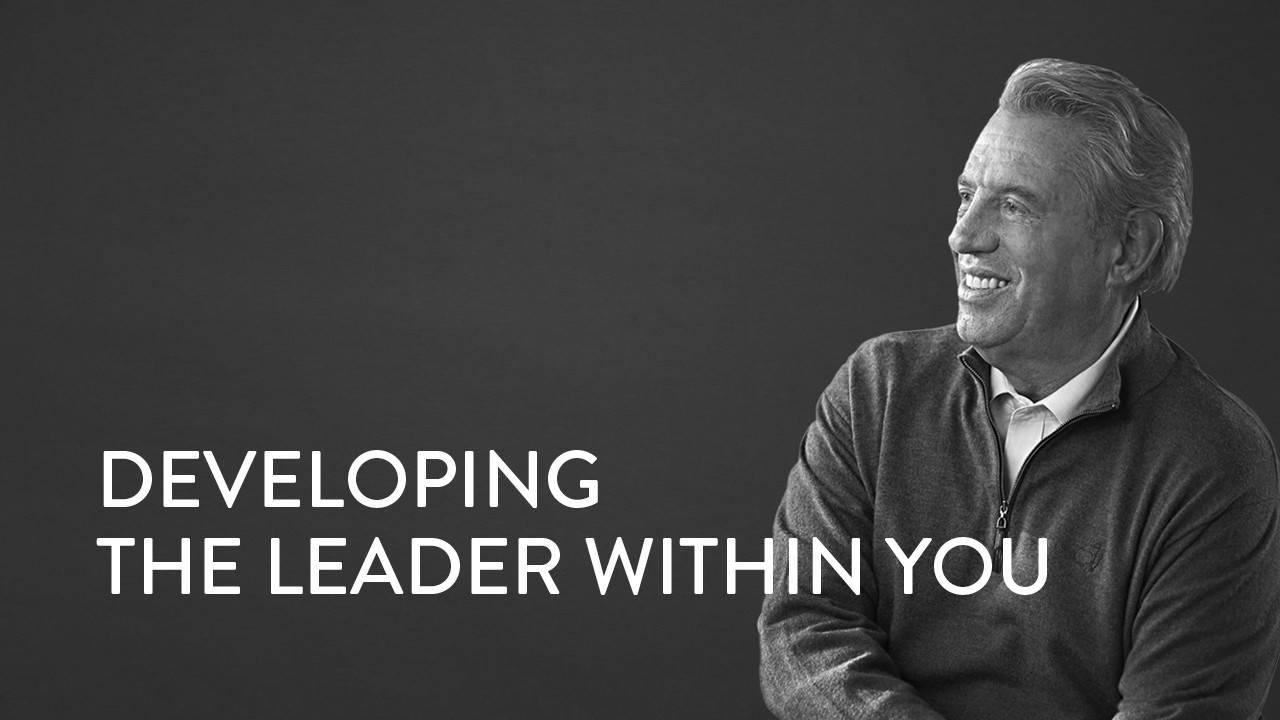 developing the leader within you with john c  maxwell