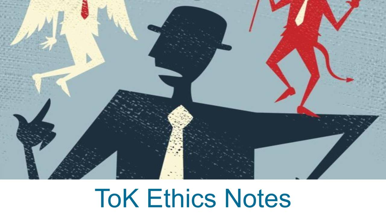 tok ethics notes Tok, right, wrong, how do we know, ethics, sandel, harvard.