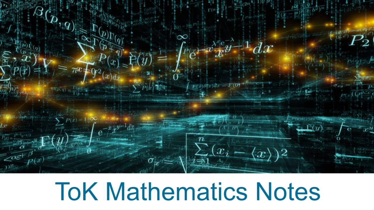 Mathematics Notes Tok
