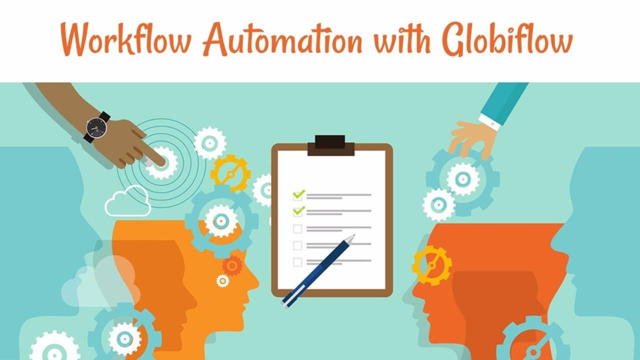 Workflow Automation with Globiflow