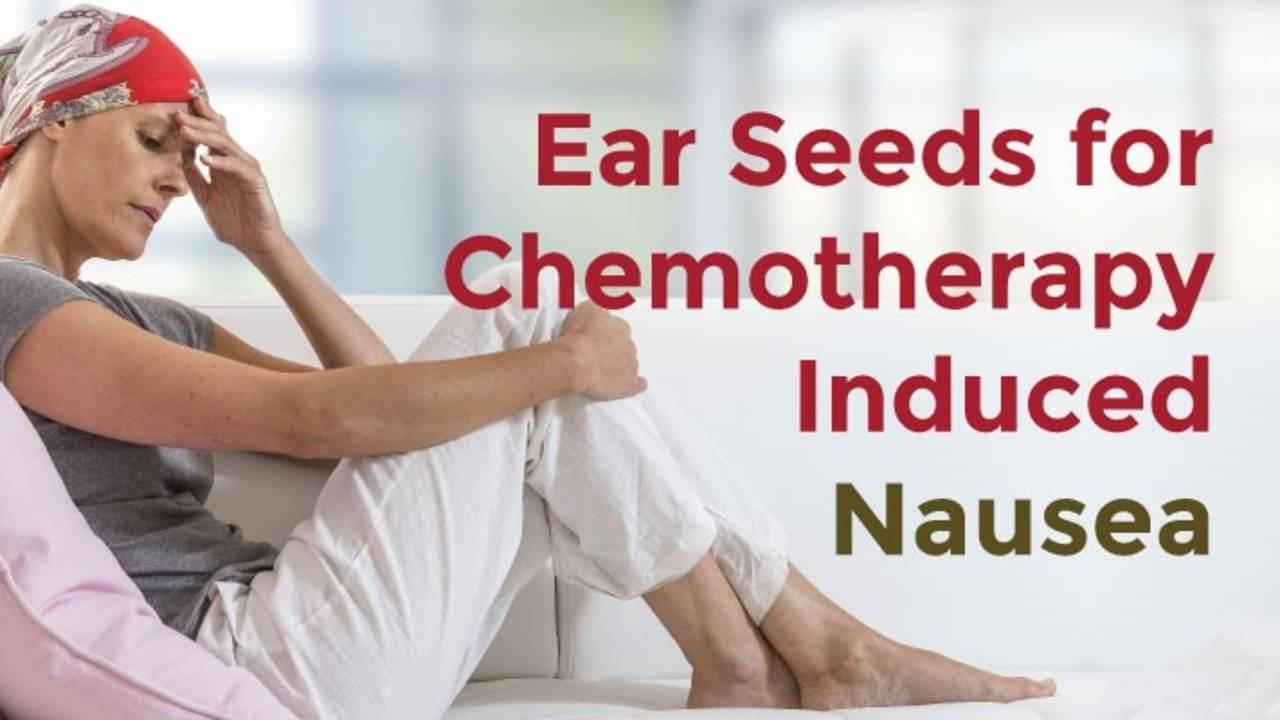 Ear Seeds For Chemotherapy Induced Nausea