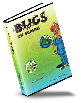 new infection control humor book - Bugs on Scrubs