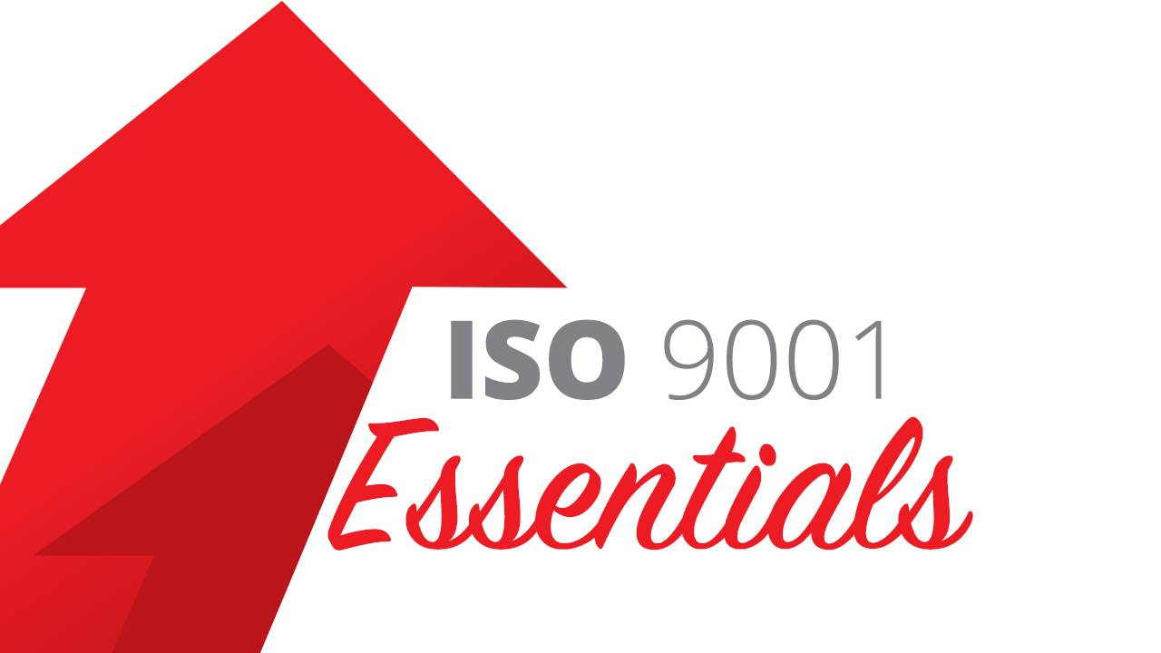 Iso 9001 Essentials