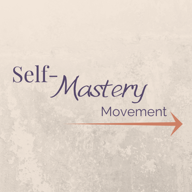 A84jxt45tzaeo28rgzwz self mastery movement1