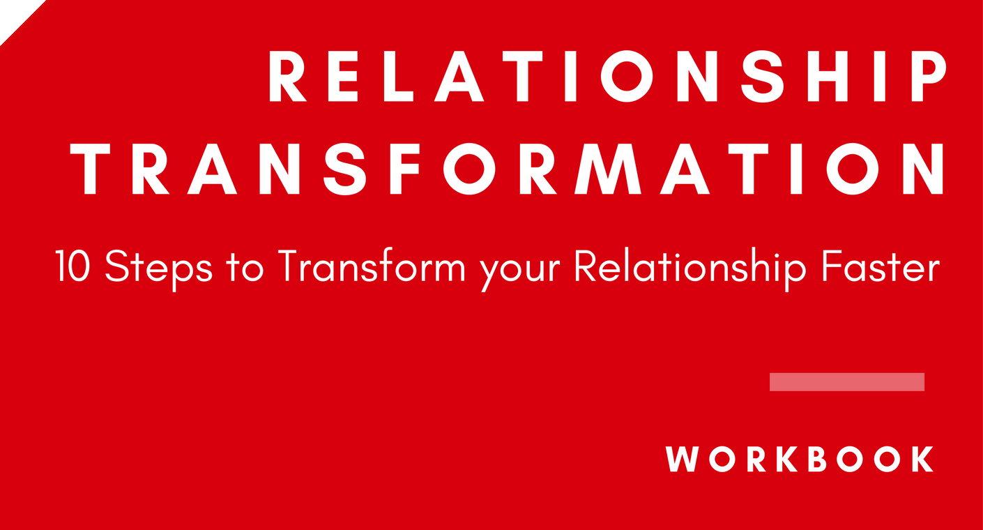 Workbooks total transformation workbook : Relationship Myth: It just wasn't the right person