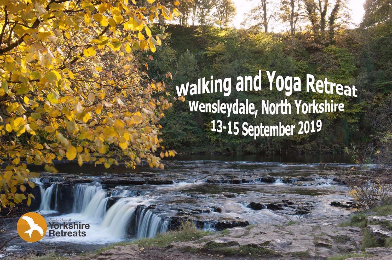 Walking and Yoga Retreats - Wensleydale Sept 2019